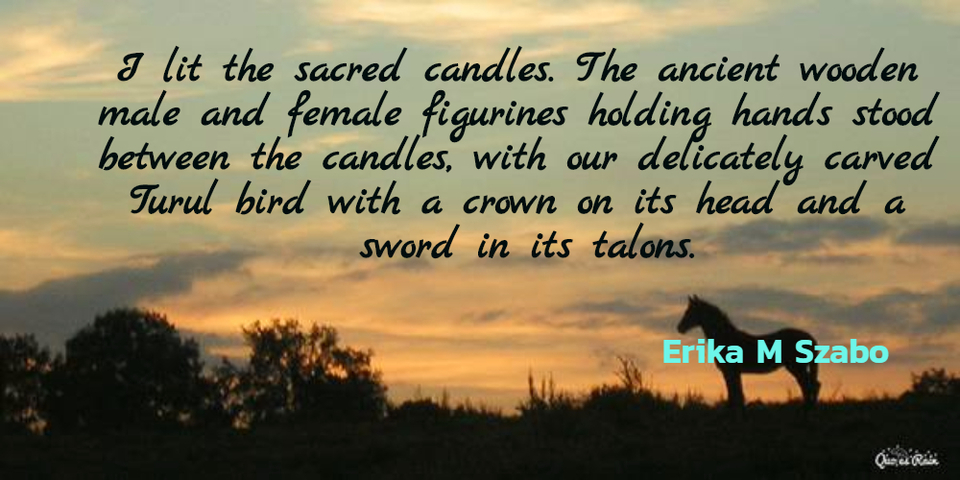 i lit the sacred candles the ancient wooden male and female figurines holding hands...