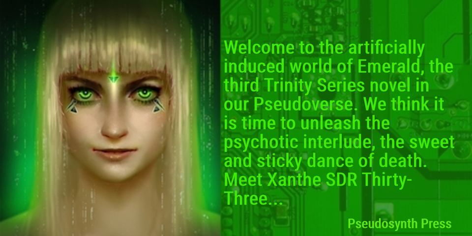 welcome to the artificially induced world of emerald the third trinity series novel in...