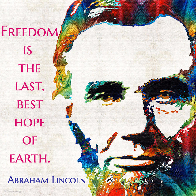 freedom is the last best hope of earth...