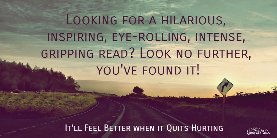 looking for a hilarious inspiring eye rolling intense gripping read look no further...