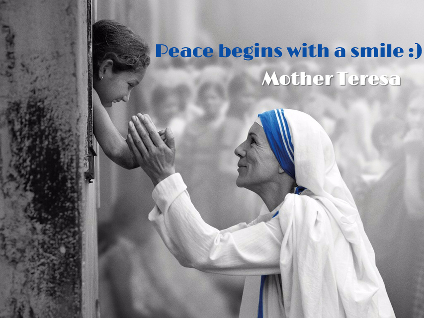 peace begins with a smile...