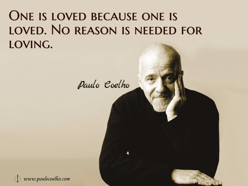 one is loved because one is loved no reason is needed for loving...