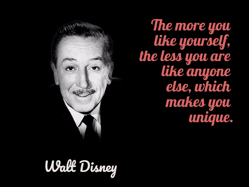 the more you like yourself the less you are like anyone else which makes you unique...