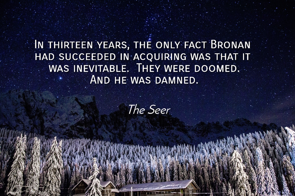 in thirteen years the only fact bronan had succeeded in acquiring was that it was...