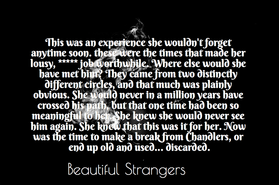 this was an experience she wouldnt forget anytime soon these were the times that made...