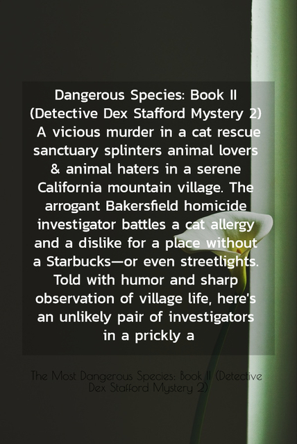 dangerous species book ii detective dex stafford mystery 2 a vicious murder in a cat...