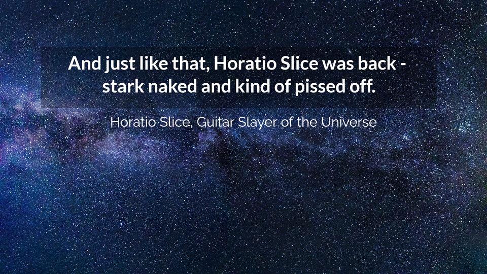 and just like that horatio slice was back stark naked and kind of pissed off...