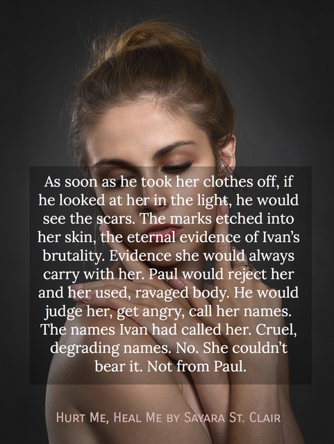 as soon as he took her clothes off if he looked at her in the light he would see the...