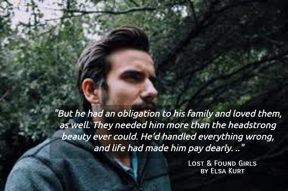 but he had an obligation to his family and loved them as well they needed him more...