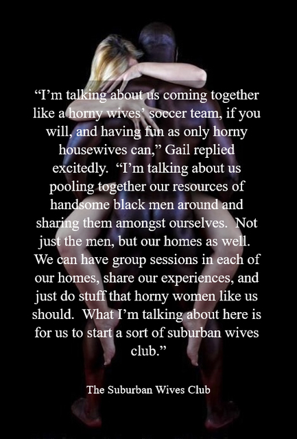 im talking about us coming together like a horny wives soccer team if you will...