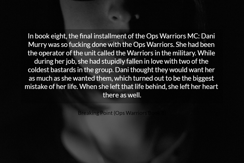 in book eight the final installment of the ops warriors mc dani murry was so fucking...