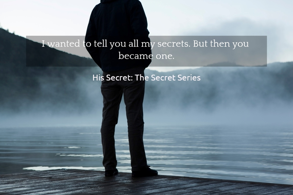 1523990535388-i-wanted-to-tell-you-all-my-secrets-but-then-you-became-one.jpg