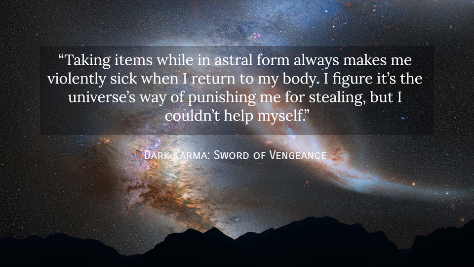 1546956104427-taking-items-while-in-astral-form-always-makes-me-violently-sick-when-i-return-to-my.jpg