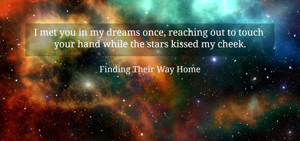 1550878092255-i-met-you-in-my-dreams-once-reaching-out-to-touch-your-hand-while-the-stars-kissed-my.jpg