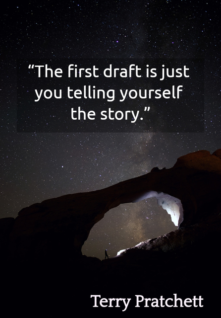 1553715347982-the-first-draft-is-just-you-telling-yourself-the-story.jpg