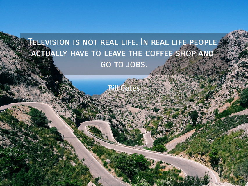 1555166534139-television-is-not-real-life-in-real-life-people-actually-have-to-leave-the-coffee-shop.jpg