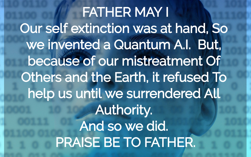 1556564916831-our-self-extinction-was-at-hand-so-we-invented-a-quantum-a-i-but-because-of-our.jpg