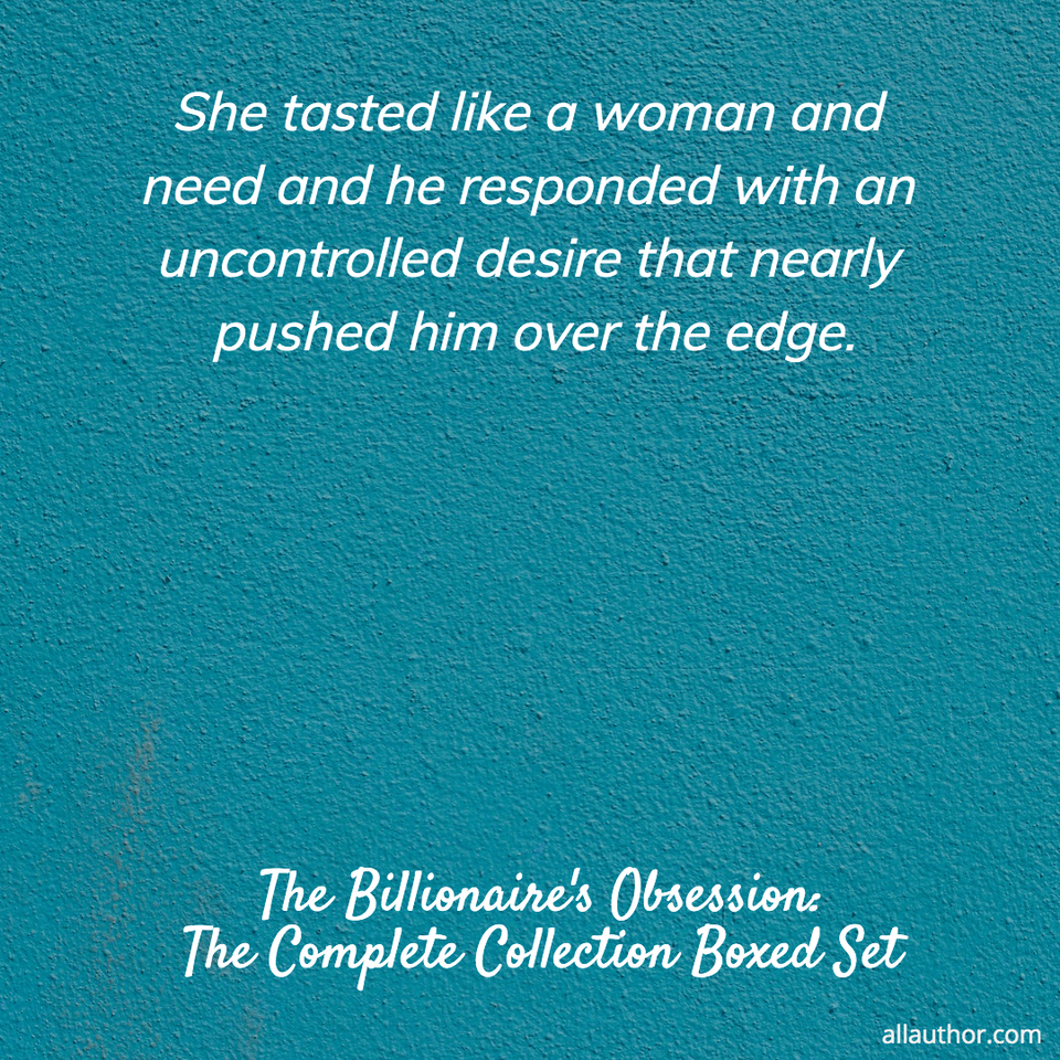 1569589015891-she-tasted-like-a-woman-and-need-and-he-responded-with-an-uncontrolled-desire-that-nearly.jpg
