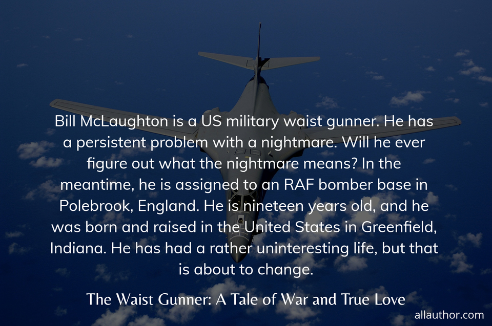 1571447654927-bill-mclaughton-is-a-us-military-waist-gunner-he-has-a-persistent-problem-with-a.jpg