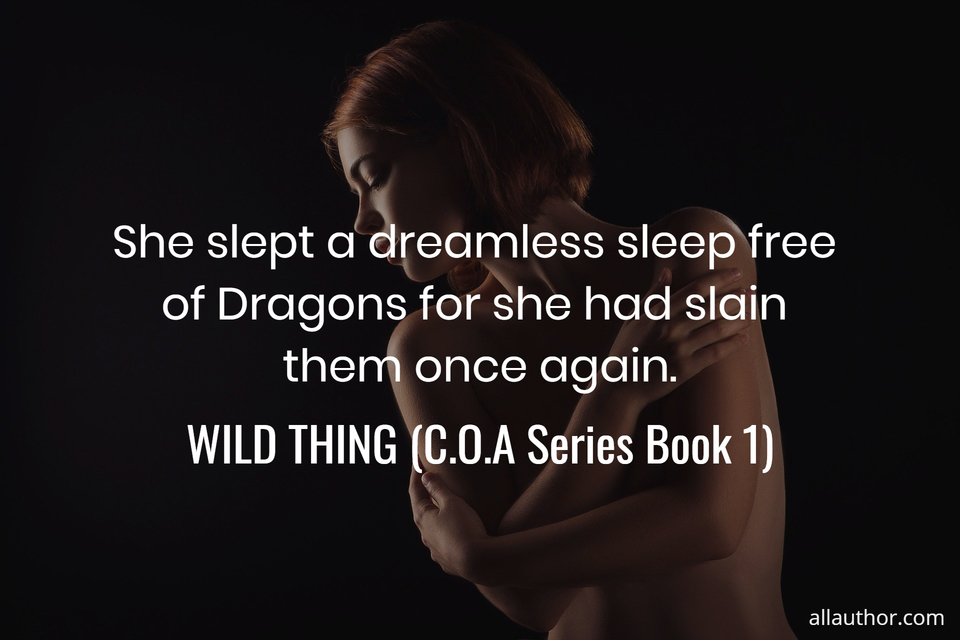 1576269448840-she-slept-a-dreamless-sleep-free-of-dragons-for-she-had-slain-them-once-again.jpg
