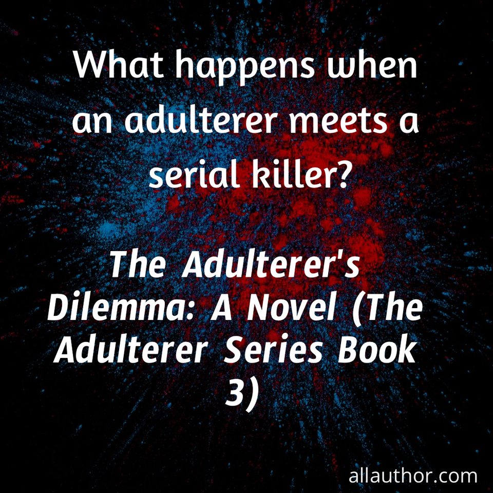 1579268011555-what-happens-when-an-adulterer-meets-a-serial-killer.jpg