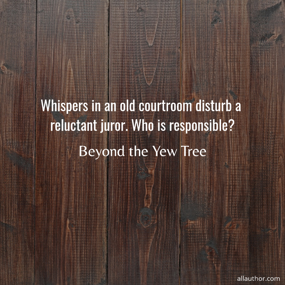 1582830588861-whispers-in-an-old-courtroom-disturb-a-reluctant-juror-who-is-responsible.jpg