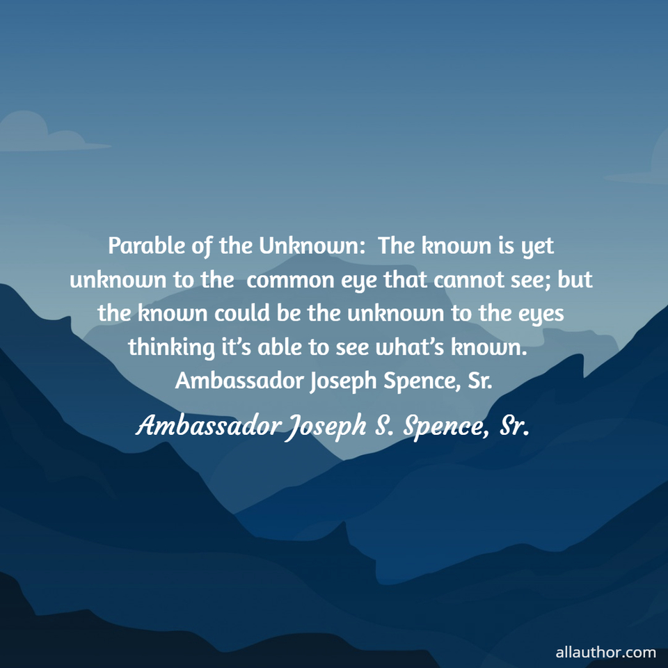 1588512799290-parable-of-the-unknown-the-known-is-yet-unknown-to-the-common-eye-that-cannot-see-but.jpg