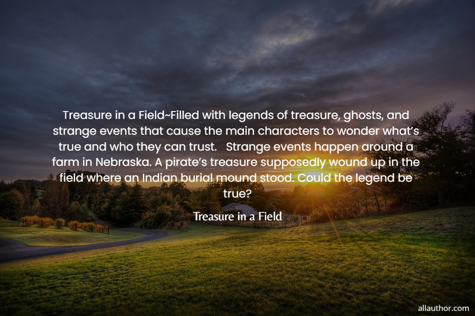 1595437452055-treasure-in-a-fieldfilled-with-legends-of-treasure-ghosts-and-strange-events-that.jpg