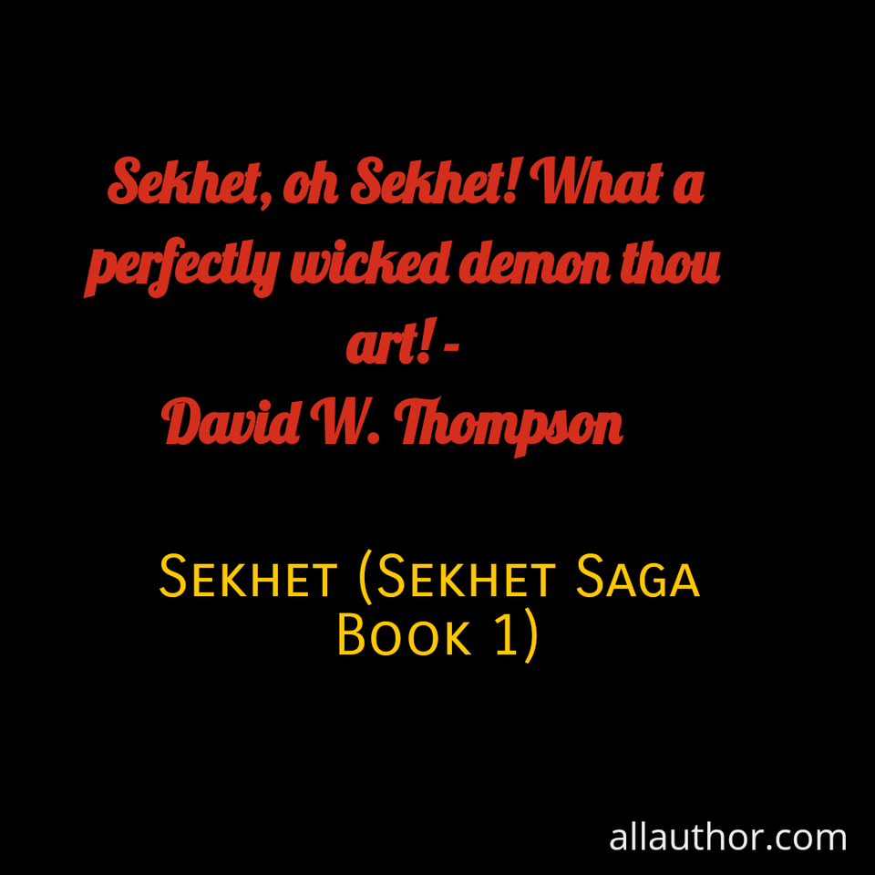 1603808278089-sekhet-oh-sekhet-what-a-perfectly-wicked-demon-thou-art-david-w-thompson-5-stars.jpg