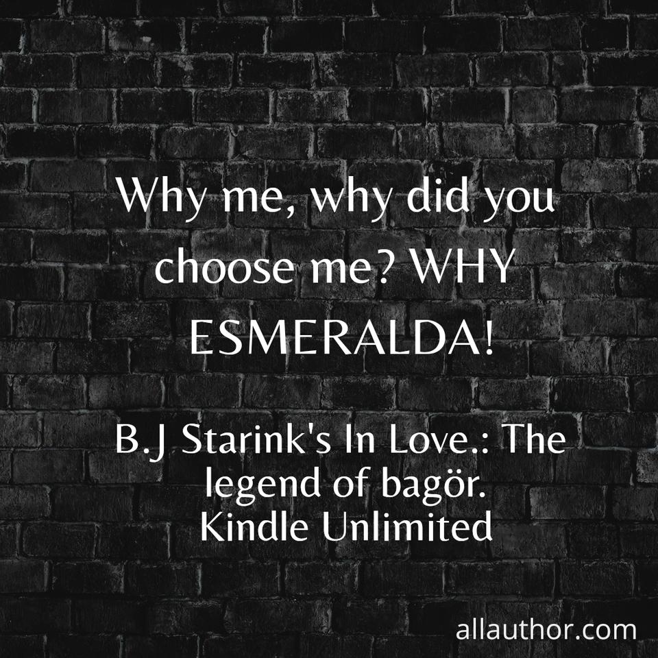 1614617135898-why-me-why-did-you-choose-me-why-esmeralda.jpg
