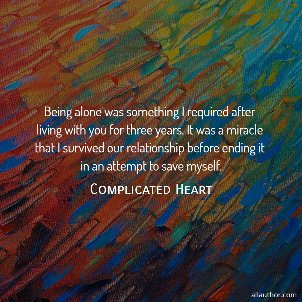 1618517242012-being-alone-was-something-i-required-after-living-with-you-for-three-years-it-was-a.jpg