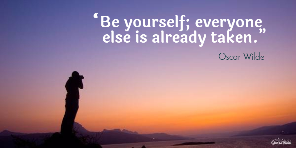 Be Yourself Everyone Else Is Already Taken Picture Quotes 574