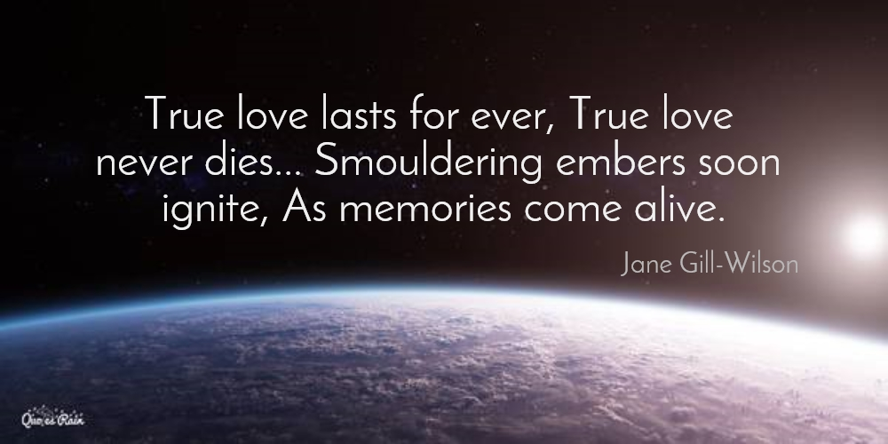 True Love Lasts For Ever True Love Never Picture Quotes 219