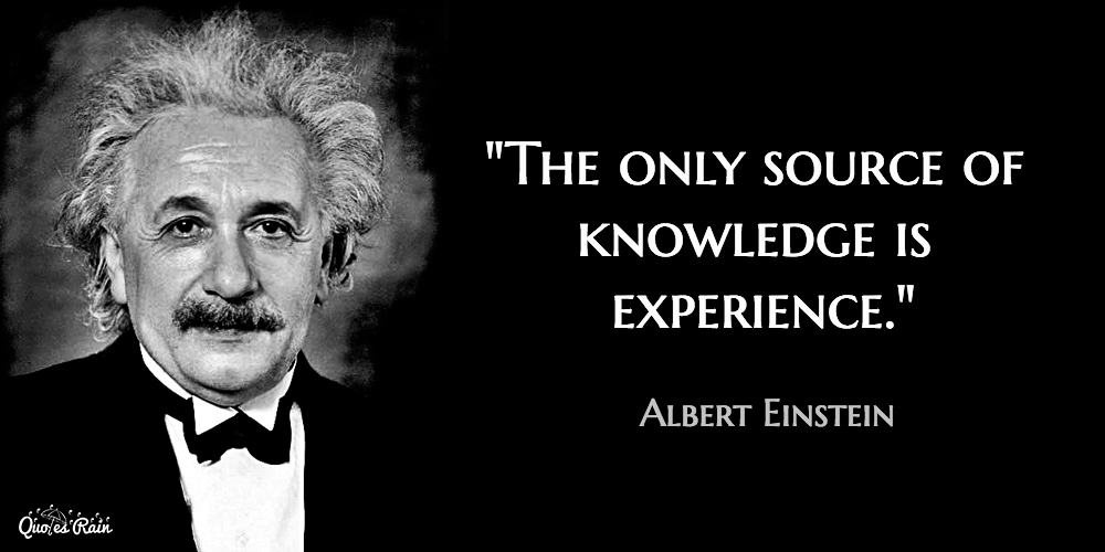 the only source of knowledge is experience picture quotes