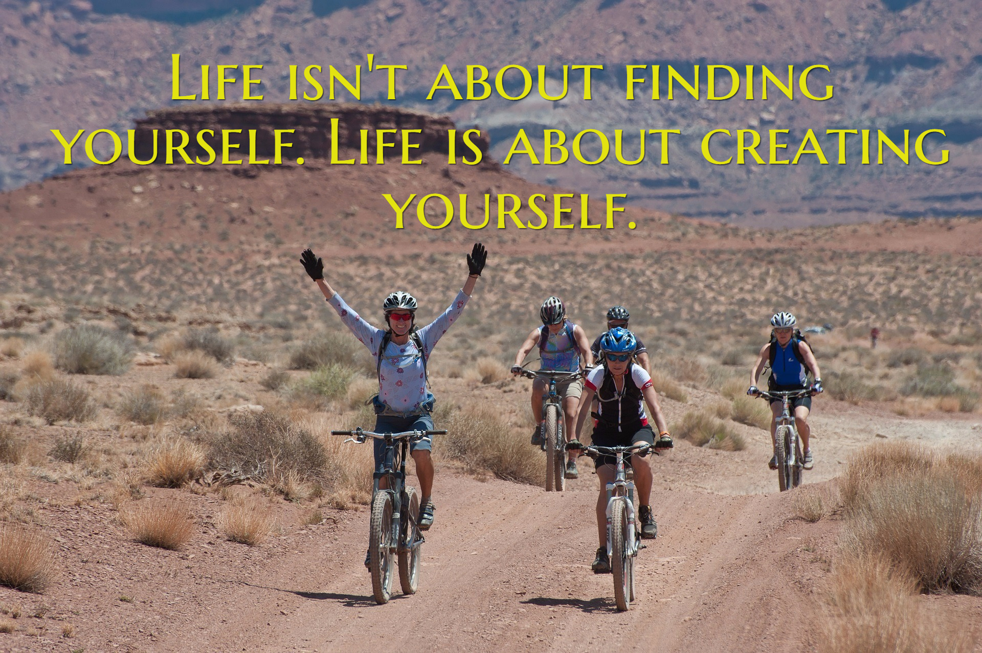 Life Isnt About Finding Yourself Life Is Picture Quotes 1757