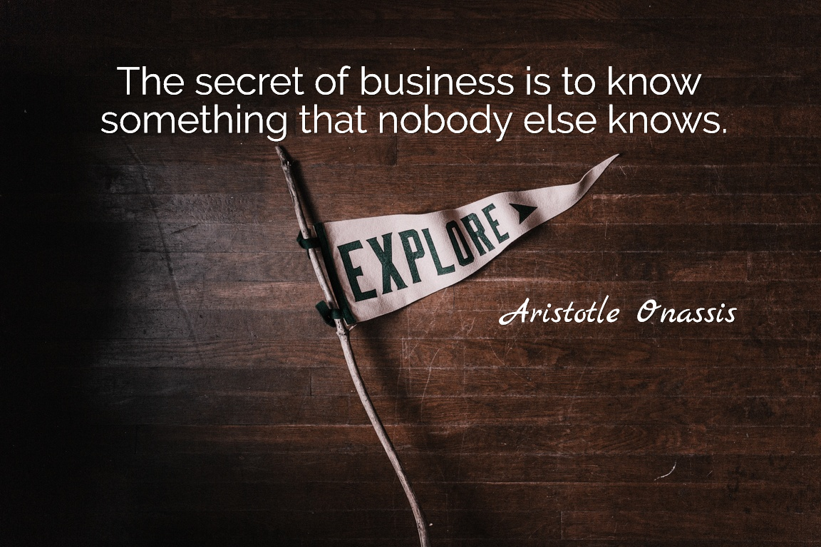The Secret Quotes The Secret Of Business Is To Know Somethingpicture Quotes 2416