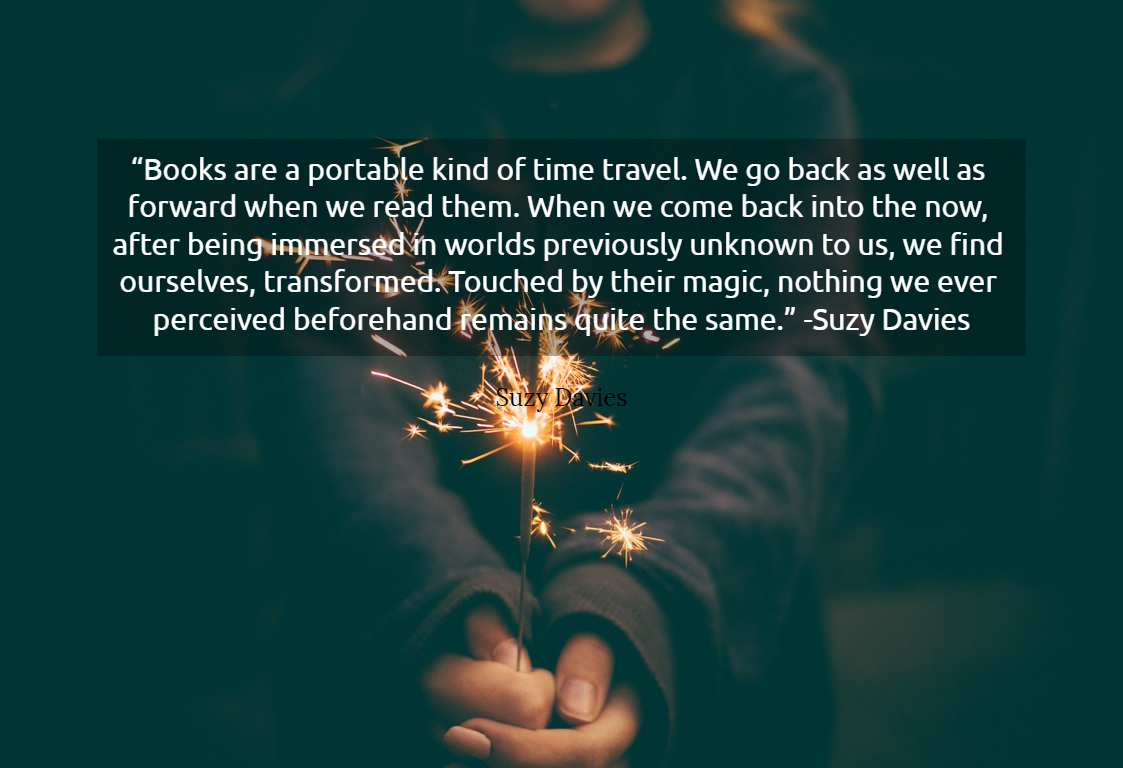 Books Are A Portable Kind Of Time Travel We Picture Quotes 3497