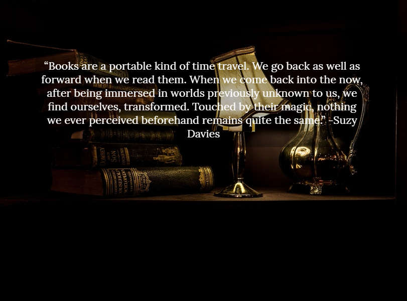 Books Are A Portable Kind Of Time Travel We Picture Quotes 3537