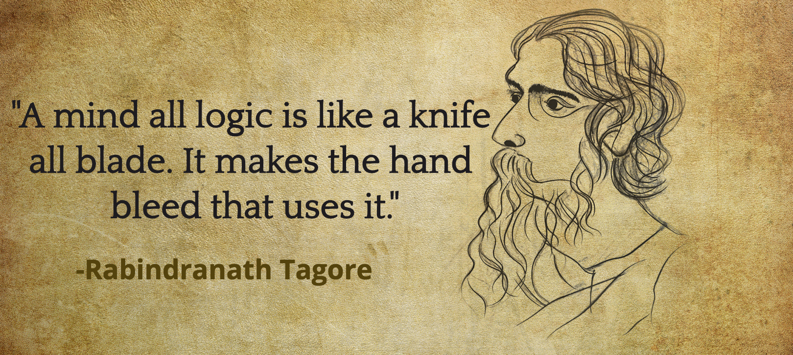 a mind all logic is like a knife all blade. it makes the hand bleeded that uses it. Zach_krein a mind all logic is like a knife all blade it makes the hand bleed that uses it -rabindranath tagore #kershaw.