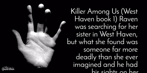 1478659243321-killer-among-us-west-haven-book-1-raven-was-searching-for-her-sister-in-west-haven-but.jpg