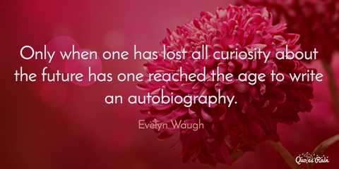 only when one has lost all curiosity about the future has one reached the age to write an...