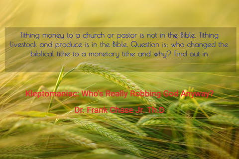 tithing money to a church or pastor is not in the bible tithing livestock and produce is...
