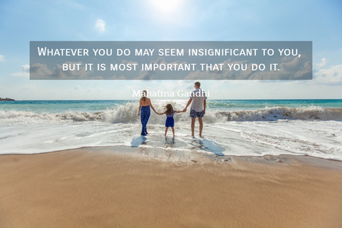 1516607901424-whatever-you-do-may-seem-insignificant-to-you-but-it-is-most-important-that-you-do-it.jpg