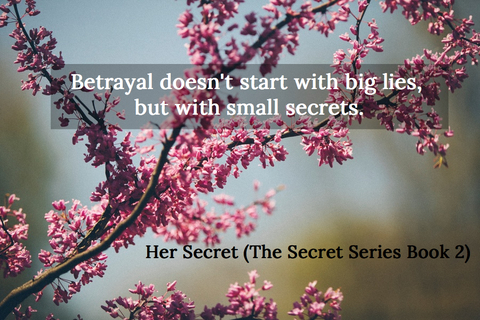 betrayal doesnt start with big lies but with small secrets...