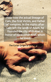 hear now the actual lineage of cain the first victim and father of vampires in the...