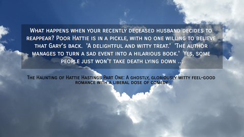 what happens when your recently deceased husband decides to reappear poor hattie is in a...