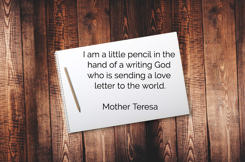 i am a little pencil in the hand of a writing god who is sending a love letter to the...