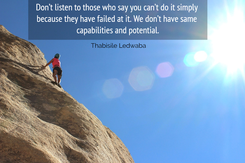 dont listen to those who say you cant do it simply because they have failed at it...