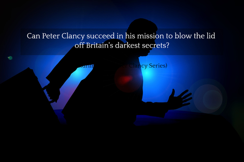 1530317069857-can-peter-clancy-succeed-in-his-mission-to-blow-the-lid-off-britains-darkest-secrets.jpg