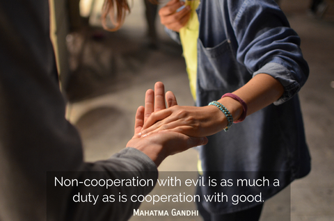 non cooperation with evil is as much a duty as is cooperation with good...